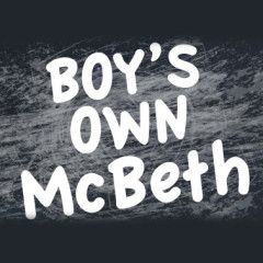 Boy's Own McBeth