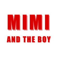Mimi & the Boy